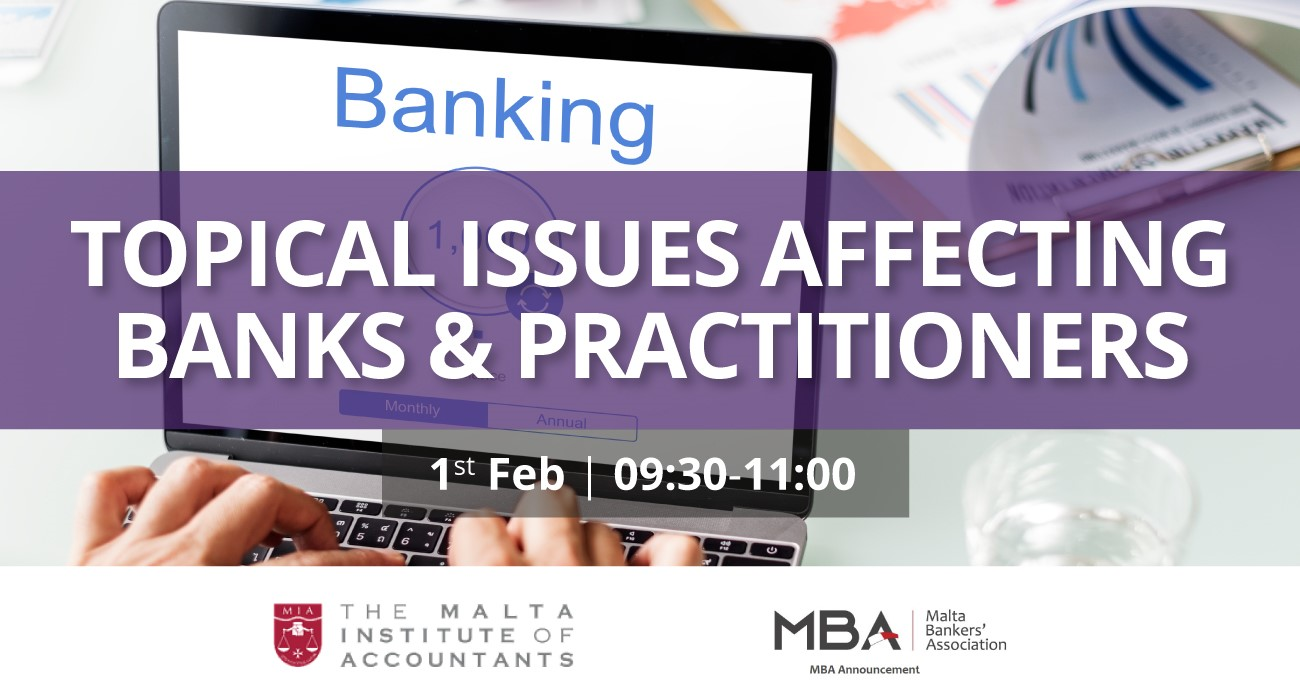 MIA and MBA to hold webinar on topical issues affecting banks & practitioners